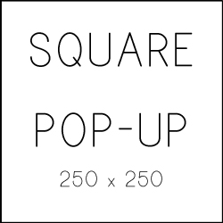 Square Pop-Up web ad banner size